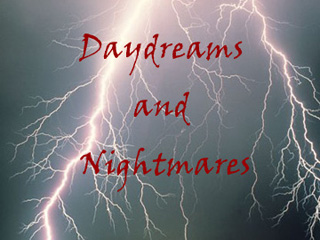 Film Daydreams and Nightmares